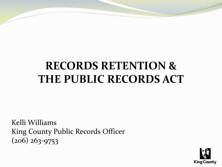 records retention the public records act n.