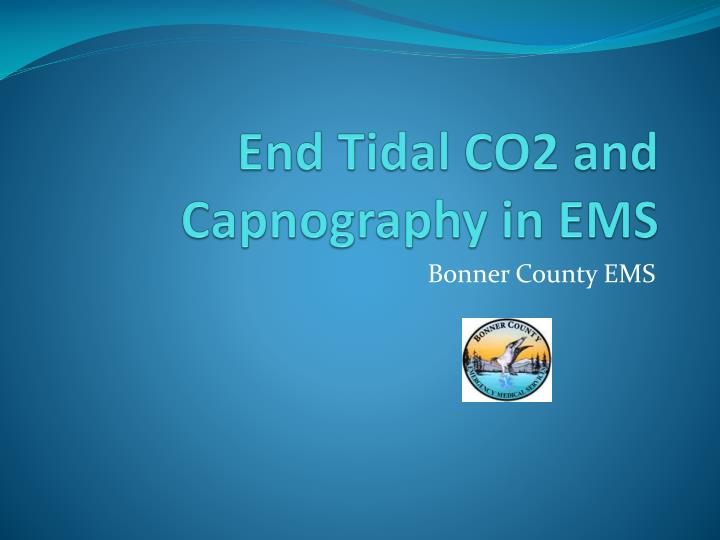 end tidal co2 and capnography in ems n.