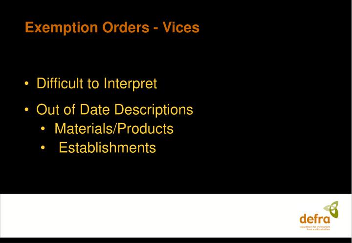 Exemption Orders - Vices