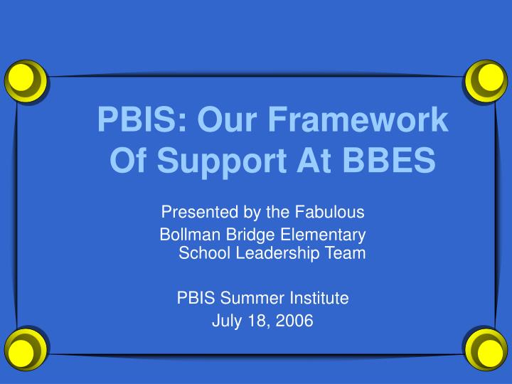 pbis our framework of support at bbes n.