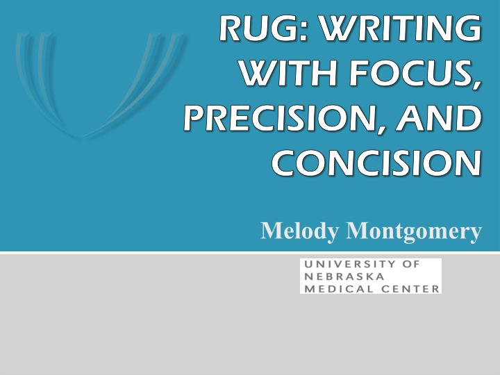 rug writing with focus precision and concision n.