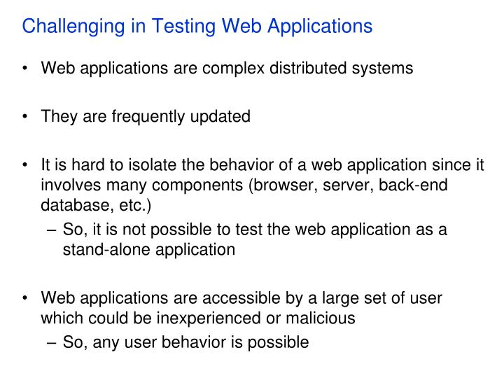 Challenging in Testing Web Applications