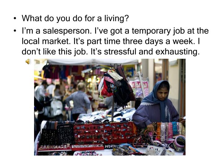 What do you do for a living?