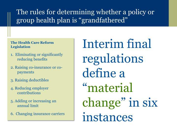 "Interim final regulations define a """