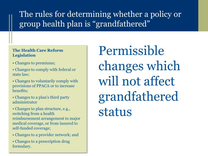Permissible changes which will not affect grandfathered status