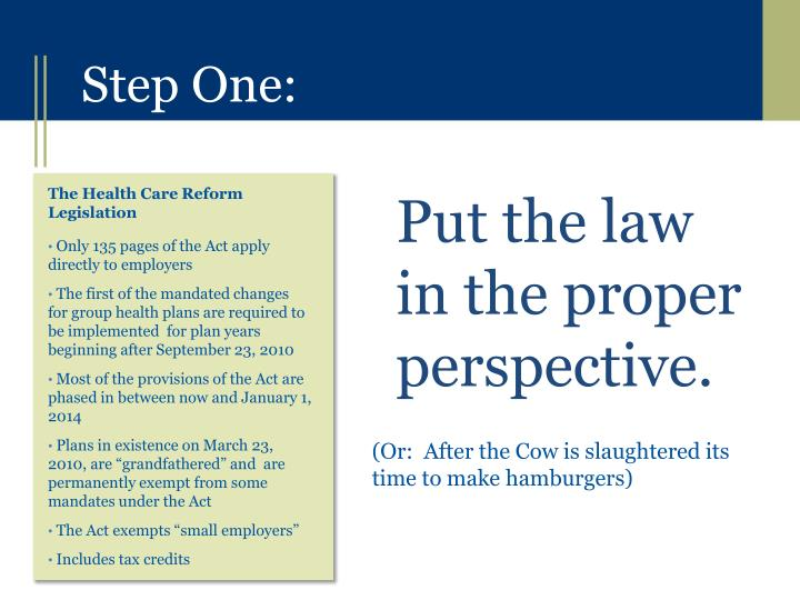 Put the law in the proper perspective.