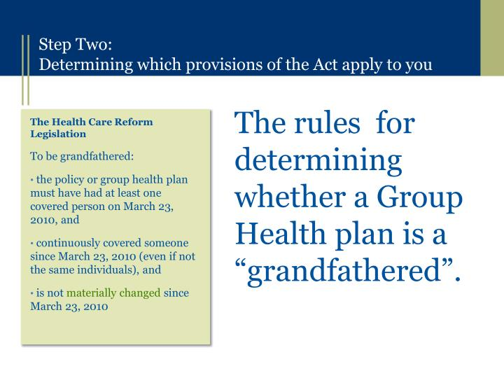 """The rules  for determining whether a Group Health plan is a """"grandfathered""""."""