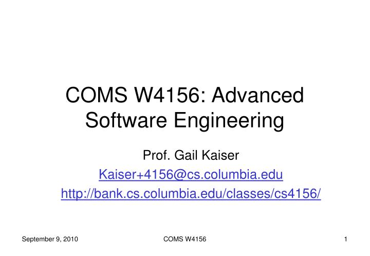 coms w4156 advanced software engineering n.