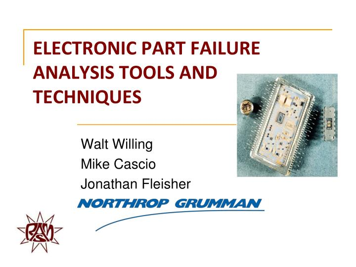 electronic part failure analysis tools and techniques n.