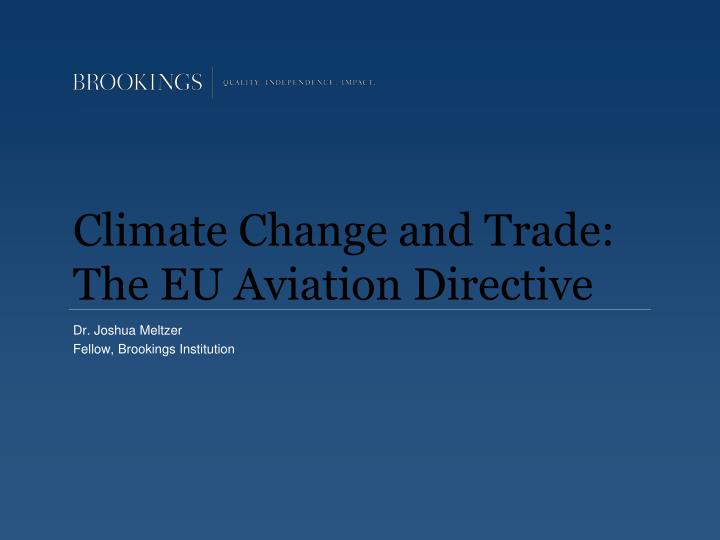climate change and trade the eu aviation directive n.