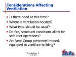 considerations affecting ventilation