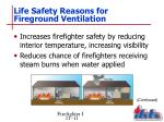 life safety reasons for fireground ventilation