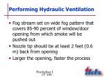 performing hydraulic ventilation