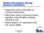safety precautions during vertical ventilation4