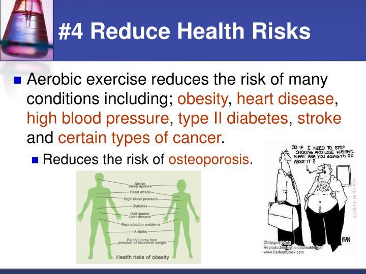 #4 Reduce Health Risks