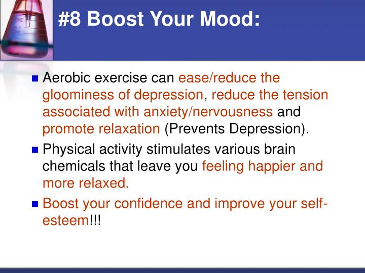 #8 Boost Your Mood: