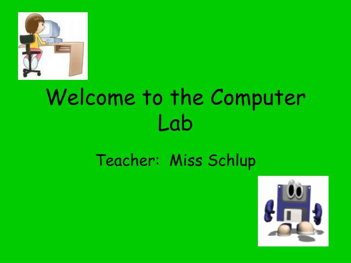 welcome to the computer lab n.