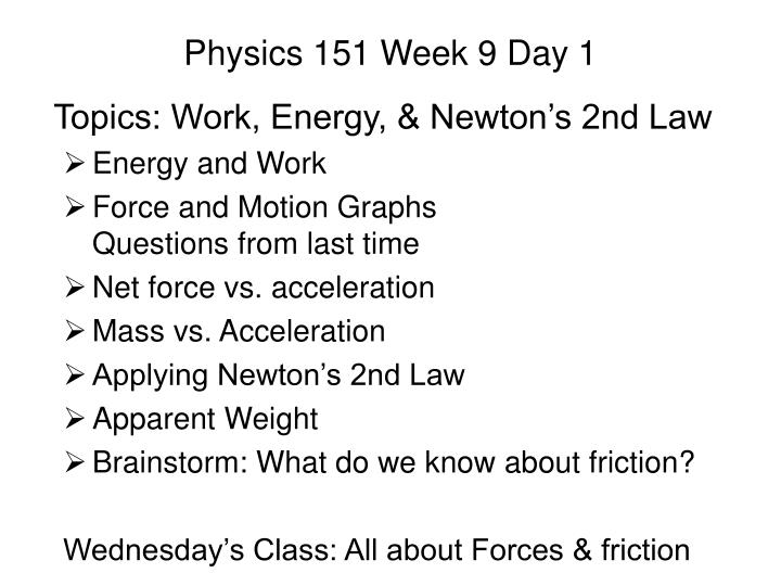 PPT - Physics 151 Week 9 Day 1 PowerPoint Presentation - ID