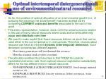 optimal intertemporal intergenerational use of environmental natural resources