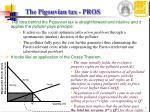 the pigouvian tax pros