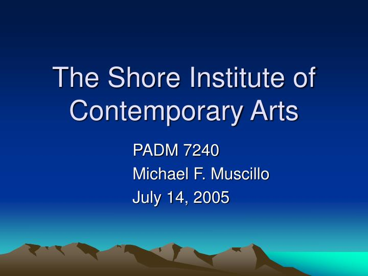 the shore institute of contemporary arts n.