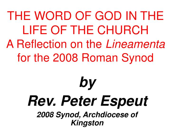 the word of god in the life of the church a reflection on the lineamenta for the 2008 roman synod n.
