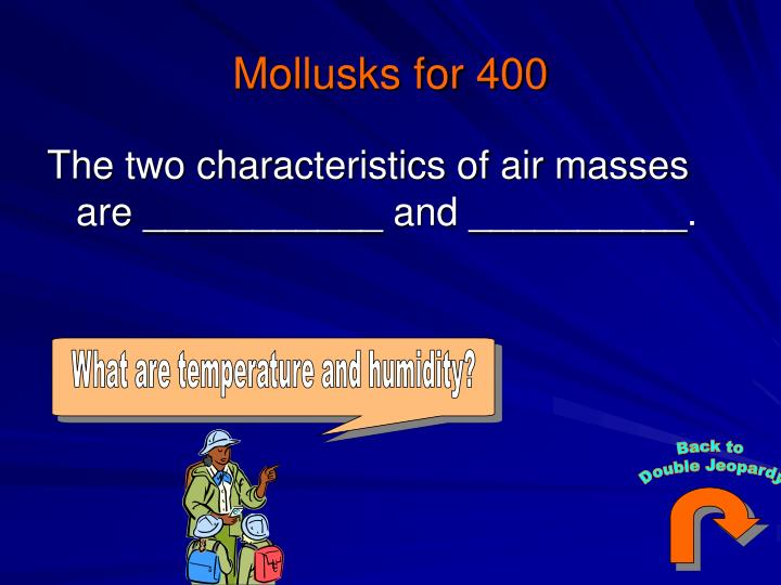 What are temperature and humidity?