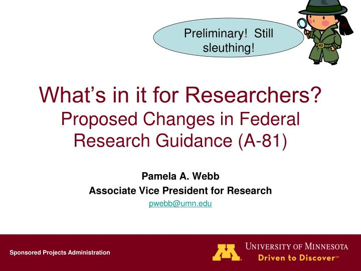 what s in it for researchers proposed changes in federal research guidance a 81 n.