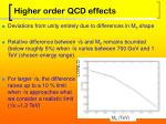 higher order qcd effects1