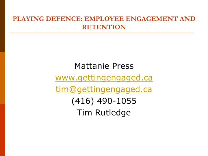 playing defence employee engagement and retention n.