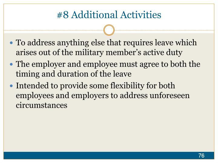 #8 Additional Activities