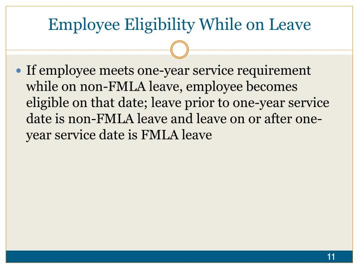Employee Eligibility While on Leave