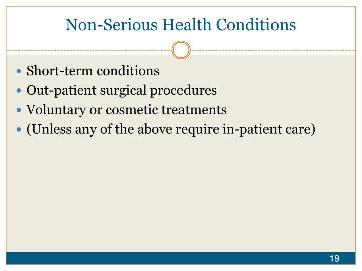 Non-Serious Health Conditions