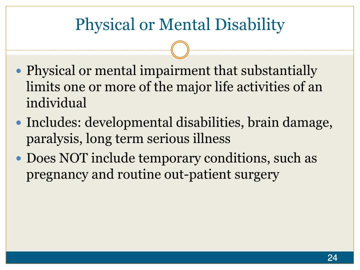 Physical or Mental Disability