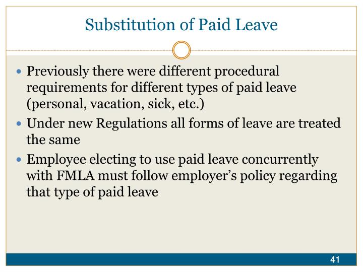 Substitution of Paid Leave