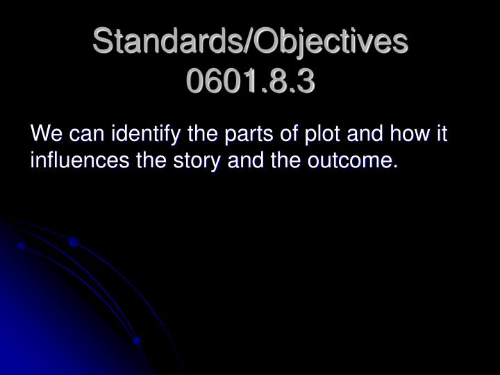 standards objectives 0601 8 3 n.