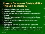 poverty decreases sustainability through technology