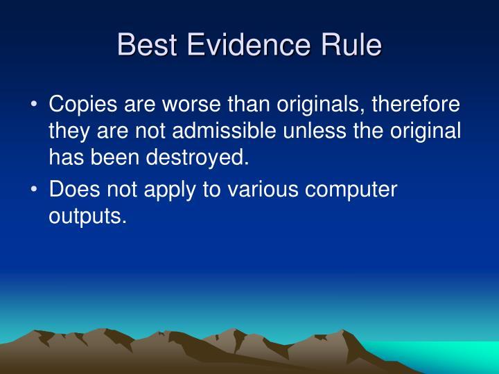 Best Evidence Rule