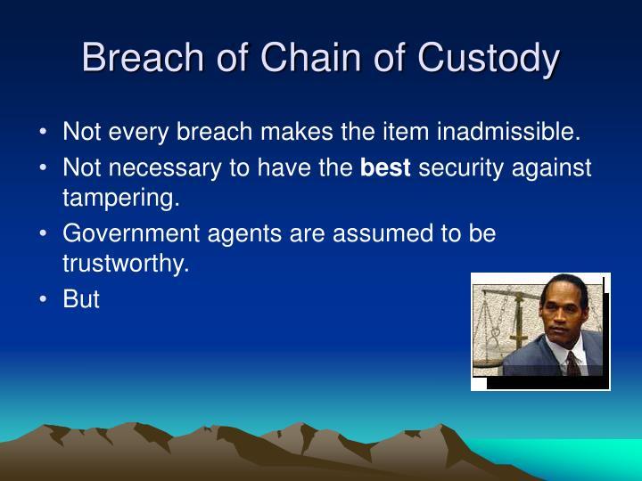 Breach of Chain of Custody