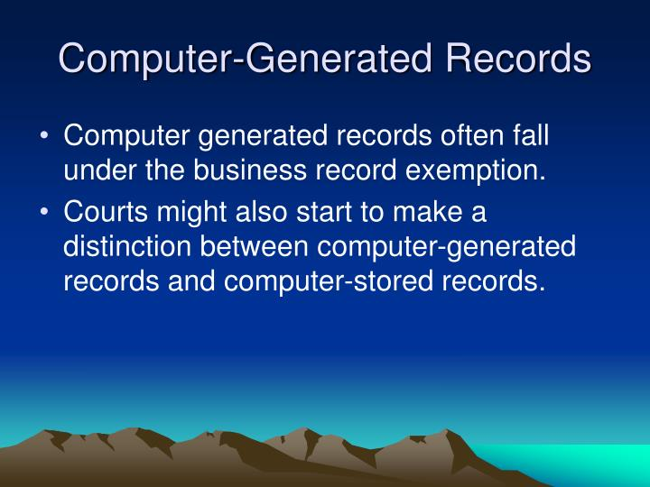 Computer-Generated Records