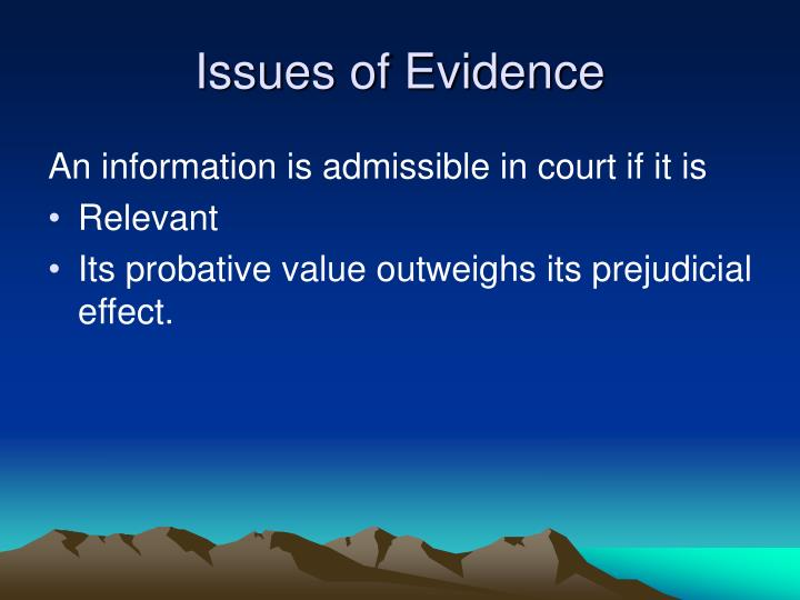 Issues of evidence