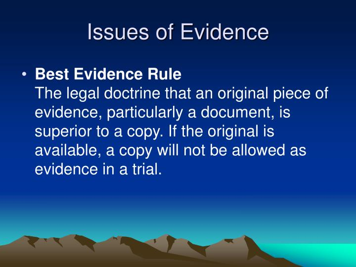 Issues of evidence1