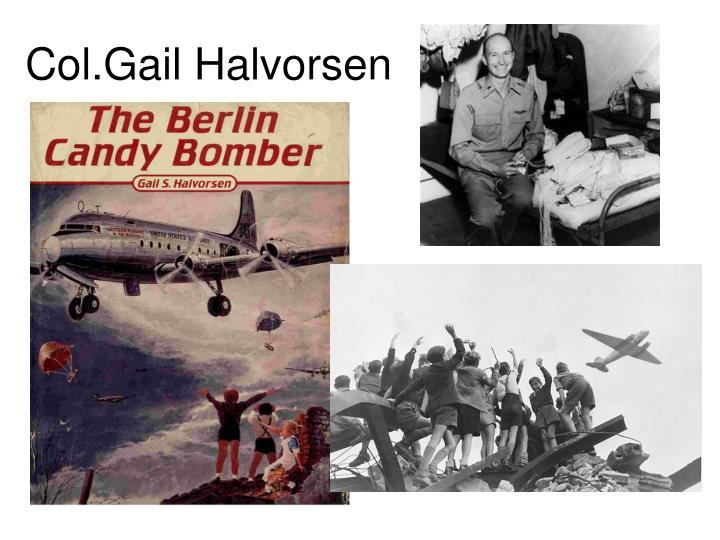 Col.Gail Halvorsen