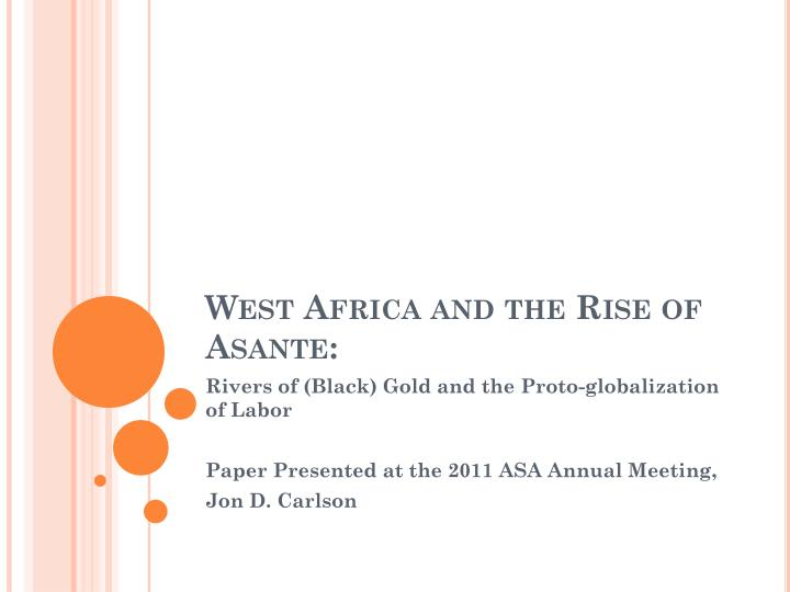 west africa and the rise of asante n.
