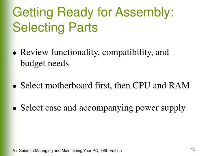 Getting Ready for Assembly: Selecting Parts