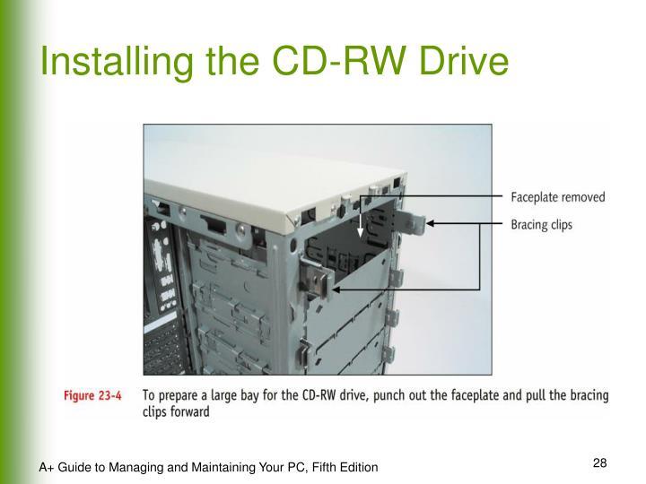 Installing the CD-RW Drive