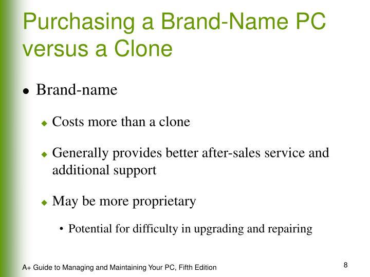 Purchasing a Brand-Name PC versus a Clone