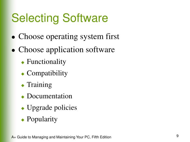 Selecting Software