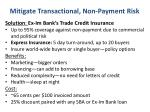 mitigate transactional non payment risk