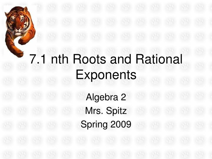 7 1 nth roots and rational exponents n.